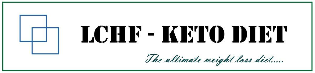 LCHF – KETO DIET